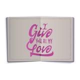 Ik geef u al mijn liefde Hand-van letters voorziende tekst Met de hand gemaakte vectorkalligrafie voor uw ontwerp royalty-vrije illustratie
