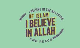 Ik geloof in de godsdienst van islam, geloof ik in Allah en vrede stock illustratie