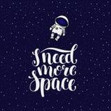 Ik heb meer ruimte, hand geschreven nodig introvertslogan met astronaut Royalty-vrije Stock Foto