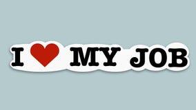 Ik houd van mijn baan creatieve sticker stock illustratie