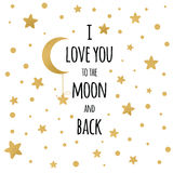 Ik houd van u aan de maan en achterpatroon Met de hand geschreven inspirational uitdrukking voor uw ontwerp met gouden sterren Royalty-vrije Stock Foto's