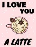 Ik houd van u een latteaffiche Smakelijke koffiedrank met kaneel en slagroomprentbriefkaar Leuk beeldverhaal comfortabel beeld royalty-vrije illustratie
