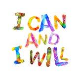 Ik kan en ik zal Motivatieinschrijving Stock Foto's