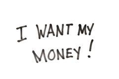 Ik wil mijn geld Royalty-vrije Stock Foto