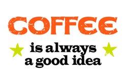 Il caffè è sempre una buona idea illustrazione vettoriale