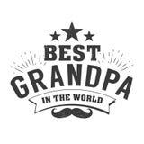 Il giorno isolato dei nonni cita sui precedenti bianchi Al migliore nonno Etichetta del nonno di congratulazioni, distintivo Immagine Stock