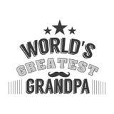 Il giorno isolato dei nonni cita sui precedenti bianchi Più grande nonno del mondo s Etichetta del nonno di congratulazioni Fotografie Stock
