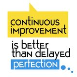 Il miglioramento continuo è migliore di quanto il segno in ritardo di citazione della perfezione royalty illustrazione gratis