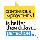 Il miglioramento continuo è migliore di quanto il segno in ritardo di citazione della perfezione illustrazione di stock