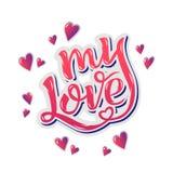 Il mio amore Manifesto ispiratore di motivazione dell'iscrizione della mano per il giorno di Valentine's Immagini Stock Libere da Diritti