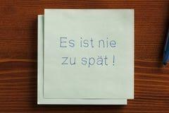 Il n'est jamais trop tard en allemand Spät de zu d'IST pays récemment industrialisé d'es Photographie stock libre de droits
