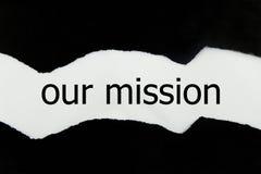 Il nostro messaggio di missione scritto Immagini Stock Libere da Diritti