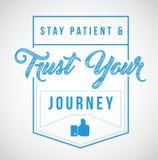 il paziente di soggiorno e si fida del vostro messaggio di viaggio Immagini Stock