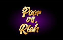 il povero contro il testo dorato dell'oro ricco 3d metal il handwrit di progettazione dell'icona di logo Illustrazione di Stock