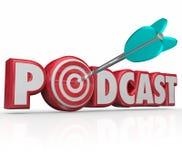Il rosso di parola di podcast 3d segna programma con lettere di intervista dell'obiettivo della freccia l'audio Immagine Stock