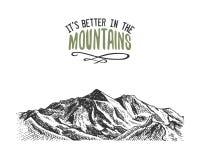 Il suoi migliori nelle montagne firmano dentro l'annata, vecchio disegnato a mano, lo schizzo, o lo stile inciso picco di montagn royalty illustrazione gratis