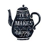 Il tè sempre mi rende l'iscrizione felice Immagine Stock