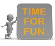 Il tempo per il segno di divertimento mostra la ricreazione ed il godimento royalty illustrazione gratis