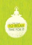 Il tempo Relax è quando non avete tempo per  Fondo di struttura di Zen Meditation Quote On Organic Immagini Stock Libere da Diritti
