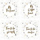 Il temps de thé du ` s Il temps de café du ` s Heure d'être vous-même Heure d'être créateur Lettrage avec l'expression de inspira illustration de vecteur