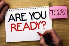 Il testo di scrittura di parola è voi aspetta la domanda Il concetto di affari per è informato avvertito motivato pronto della pr Immagini Stock