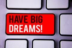Il testo di scrittura di parola ha chiamata motivazionale di grandi sogni Concetto di affari per ambizione futura Desire Motivati fotografie stock libere da diritti