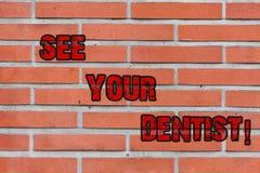 Il testo di scrittura di parola vede che il vostro concetto di Business del dentista per vada all'esame che è preparato specialme fotografia stock libera da diritti