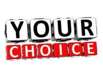 il vostro bottone Choice 3D clicca qui il testo del blocco Fotografia Stock Libera da Diritti