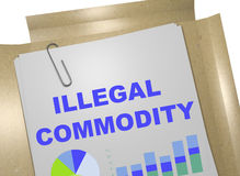 Illegal Commodity concept. 3D illustration of ILLEGAL COMMODITY title on business document Royalty Free Stock Photo