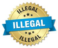 Illegal. Gold badge with blue ribbon stock illustration