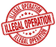 Illegal operation stamp Royalty Free Stock Photo