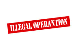 Illegal operation Stock Image