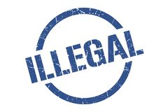 Illegal stamp. Illegal round grunge stamp. illegal sign. illegal royalty free illustration