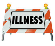 Illness Word Sign Barricade Sickness Treatment Medical Health Ca. Illness word on a barricade or construction sign as warning or precaution to stop spread of Stock Photo