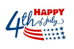 Happy 4th of July message. An illustrated happy 4th of July message on a white background Stock Image