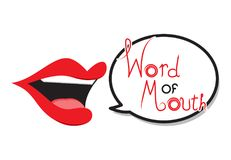 Word of Mouth Conceptual Art. An illustrated image of a beautiful pair of red lips saying `word of mouth` into a speech bubble royalty free illustration