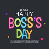 Happy Boss`s Day. Royalty Free Stock Images