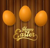 Brown Easter eggs with gold lettering on wooden background. Illustration of Brown Easter eggs with gold lettering on wooden background Stock Images