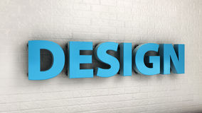 Illustration of DESIGN word on the wall, business concept. 3d illustration of DESIGN word on the wall, business concept Stock Images