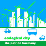 Illustration of an ecological green town. Ecological green town with wind turbines Royalty Free Stock Photo