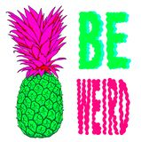 Illustration einer Ananas mit merkwürdigen Farben mit der Phrase ist sonderbar vektor abbildung
