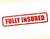Fully insured text buffered. Illustration of fully insured text buffered on white background Royalty Free Stock Photos