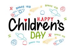 Happy Childrens Day Space Kid. An illustration with the greeting 'Happy Children's Day' and the text 'Space Kid' with rockets, planets, comets and stars royalty free illustration