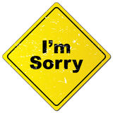 I am sorry. An illustration of a grunge texture rhombic traffic sign with the text 'I'm Sorry stock illustration