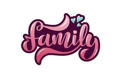 Vector illustration with handwritten phrase Family and hearts. vector illustration