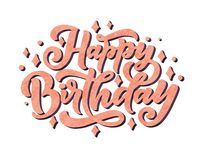 Illustration with happy birthday lettering for decoration design. Congratulation card royalty free stock image