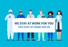 We stay work for you, you stay at home for us.
