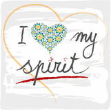 Illustration I love my spirit. With Hearts and handwritten Letters Royalty Free Stock Image