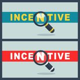 Incentive word with magnifier concept. Illustration of incentive word with magnifier concept Royalty Free Stock Images
