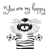 Illustration with joyful tiger who says - You are my happy. For design of funny avatars, posters and cards. Cute animal. Stock Image